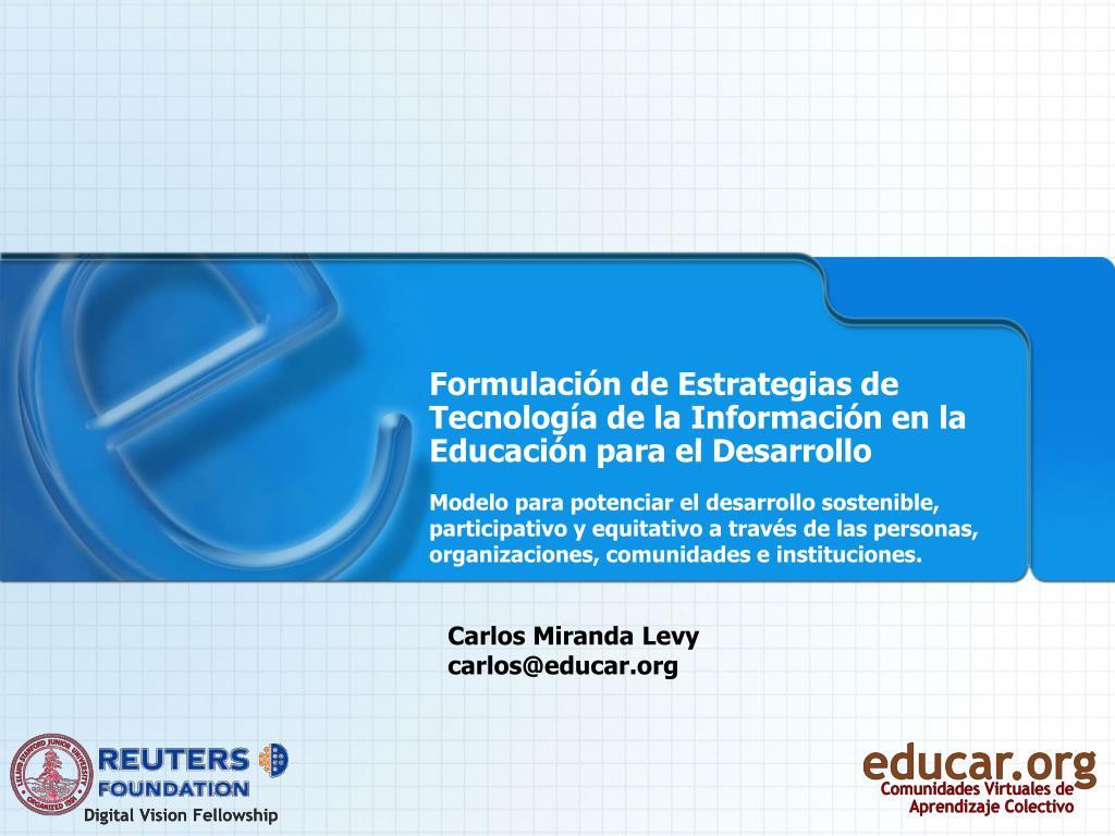 Formulación de Estrategias de Tecnología de la Información en la Educación para el Desarrollo