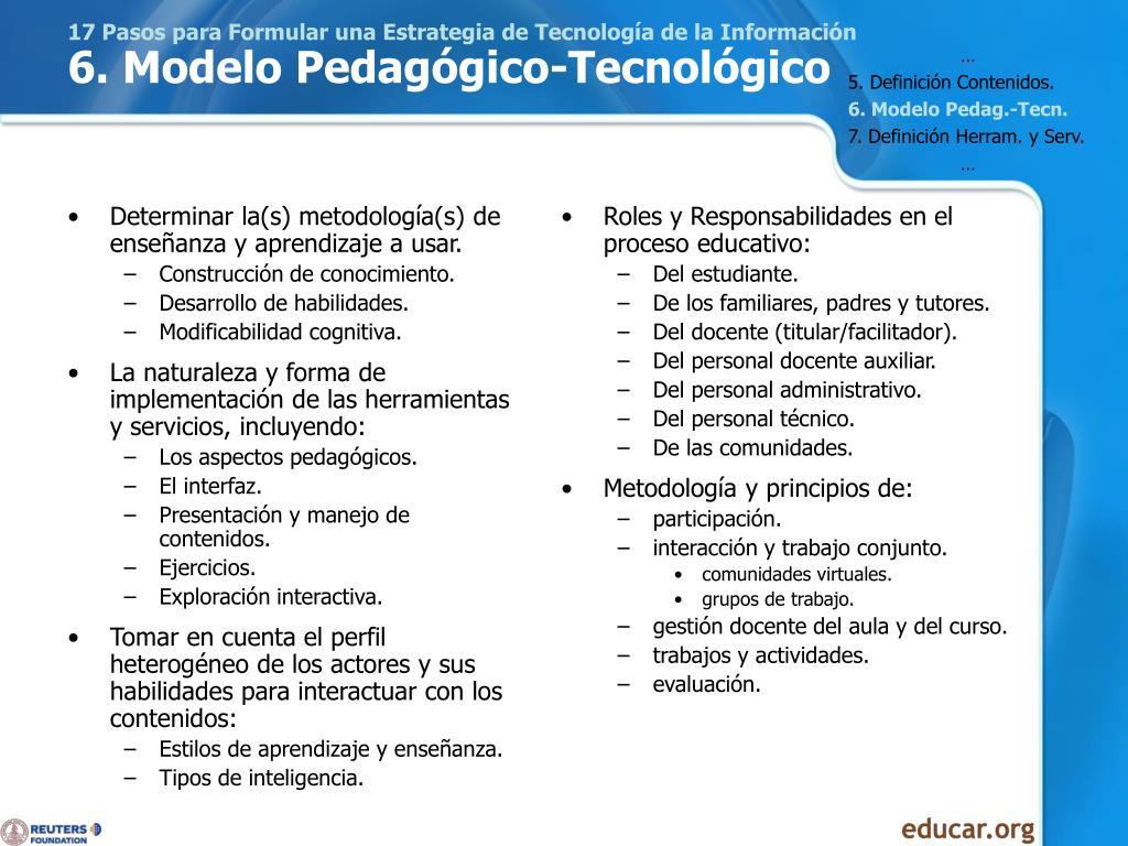 Determinar la(s) metodología(s) de enseñanza y aprendizaje a usar.