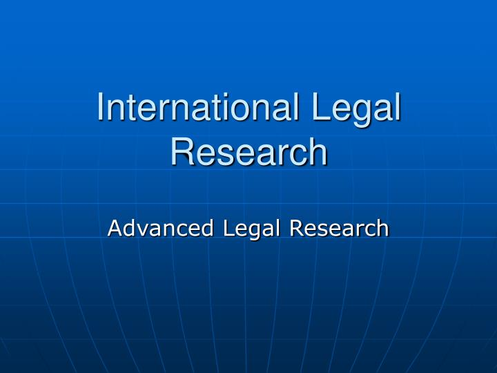 International legal research