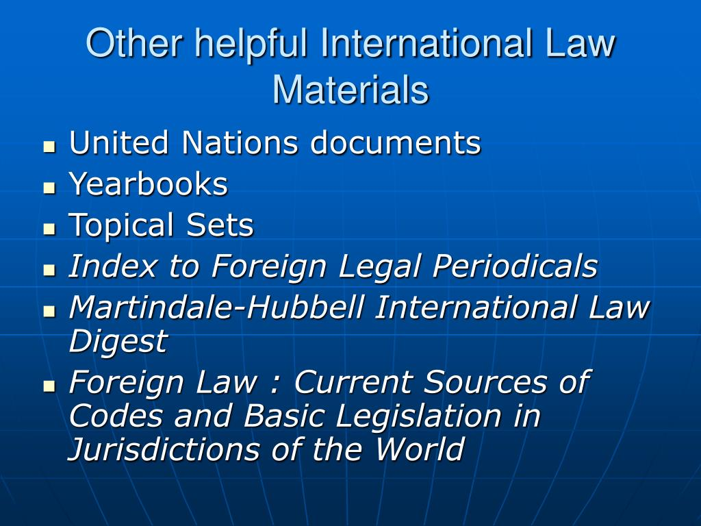 Other helpful International Law Materials