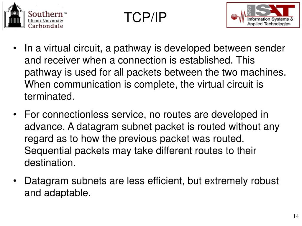 In a virtual circuit, a pathway is developed between sender and receiver when a connection is established. This pathway is used for all packets between the two machines. When communication is complete, the virtual circuit is terminated.