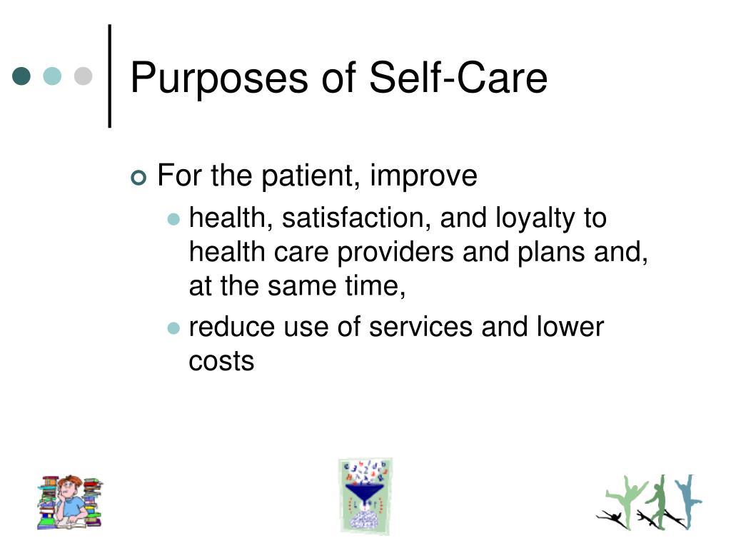 Purposes of Self-Care