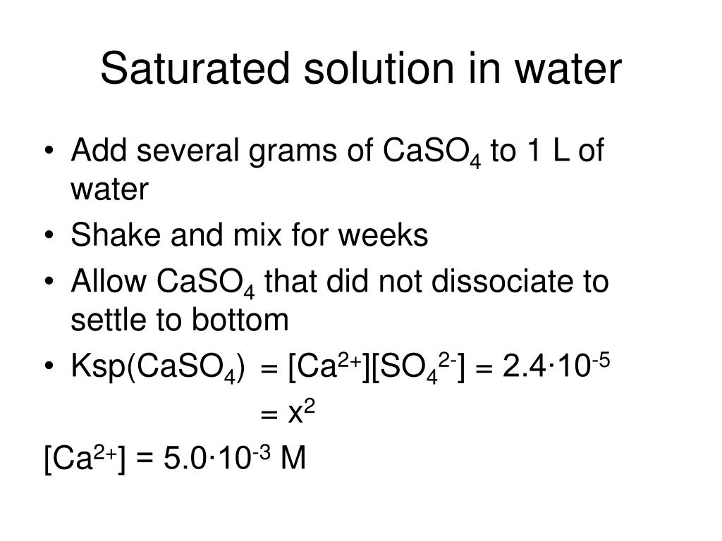 Saturated solution in water