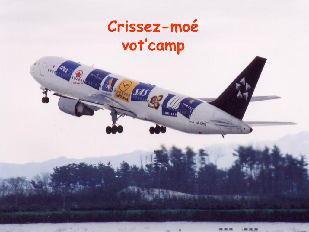 Crissez-moé vot'camp