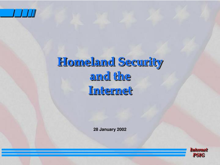 Homeland security and the internet