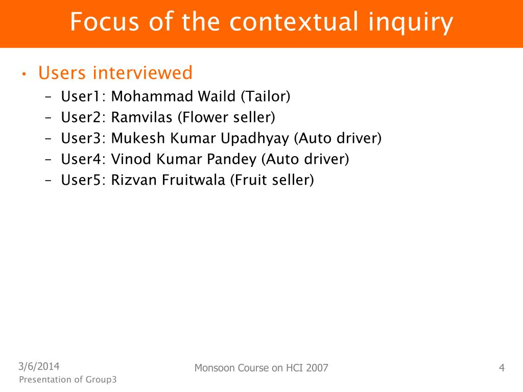 Focus of the contextual inquiry