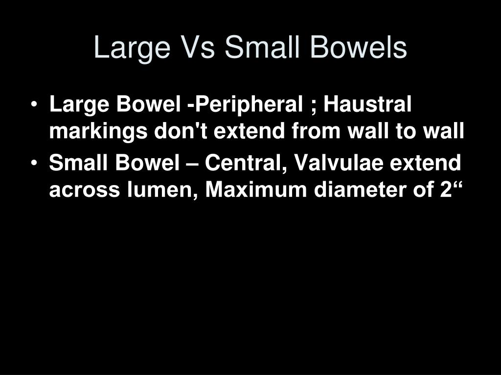 Large Vs Small Bowels