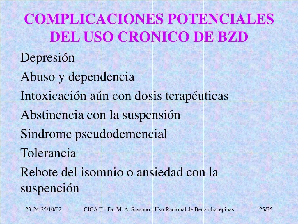 COMPLICACIONES POTENCIALES DEL USO CRONICO DE BZD