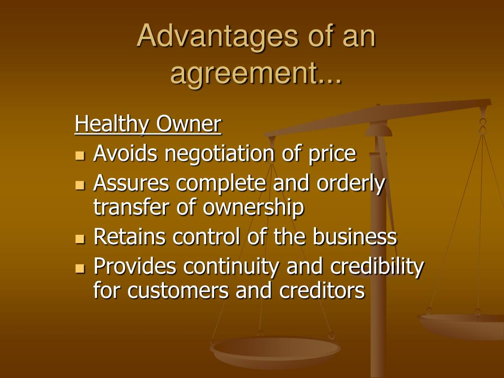 Advantages of an agreement...