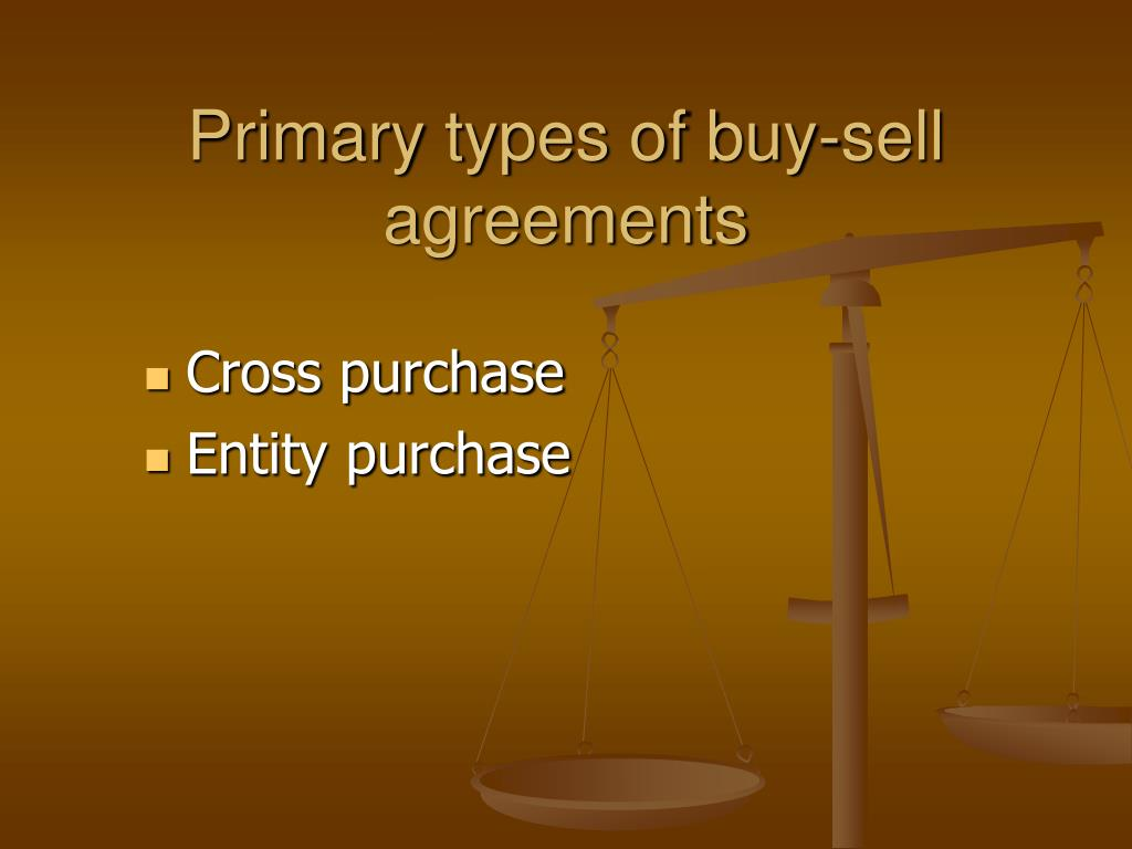 Primary types of buy-sell agreements