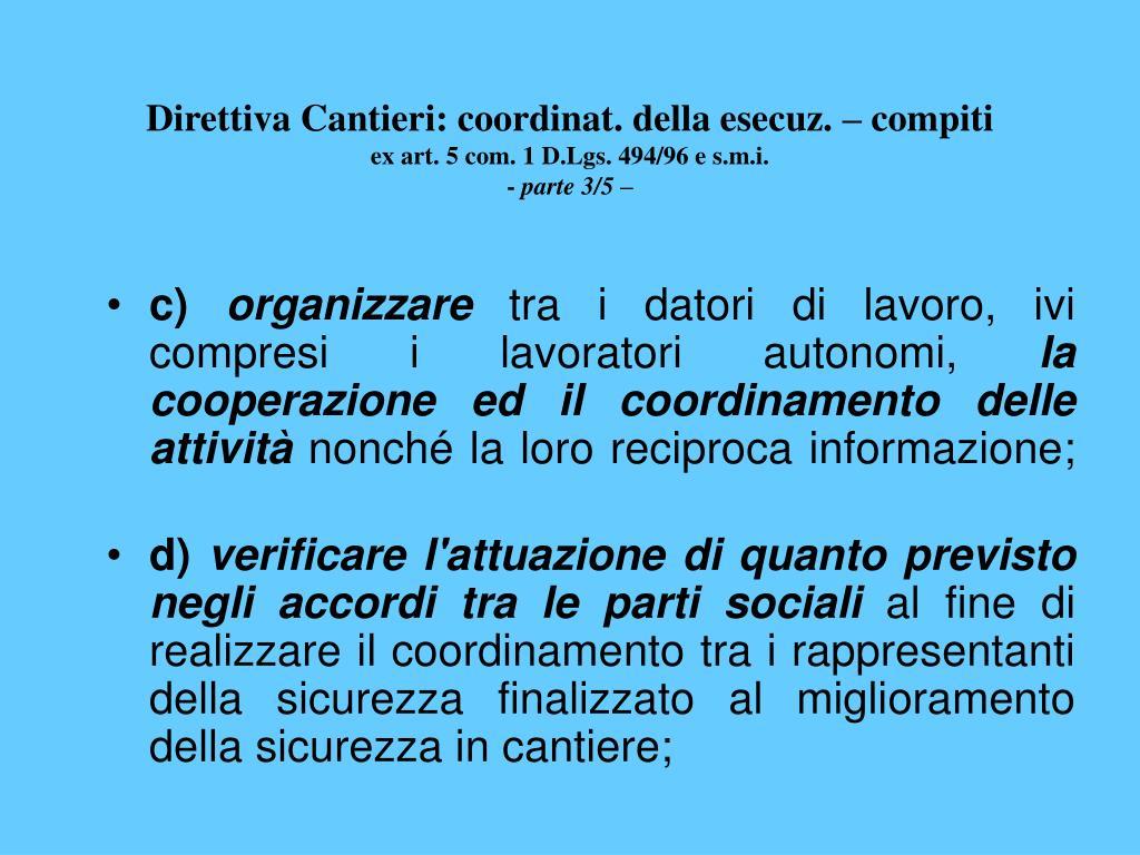 Direttiva Cantieri: coordinat. della esecuz. – compiti