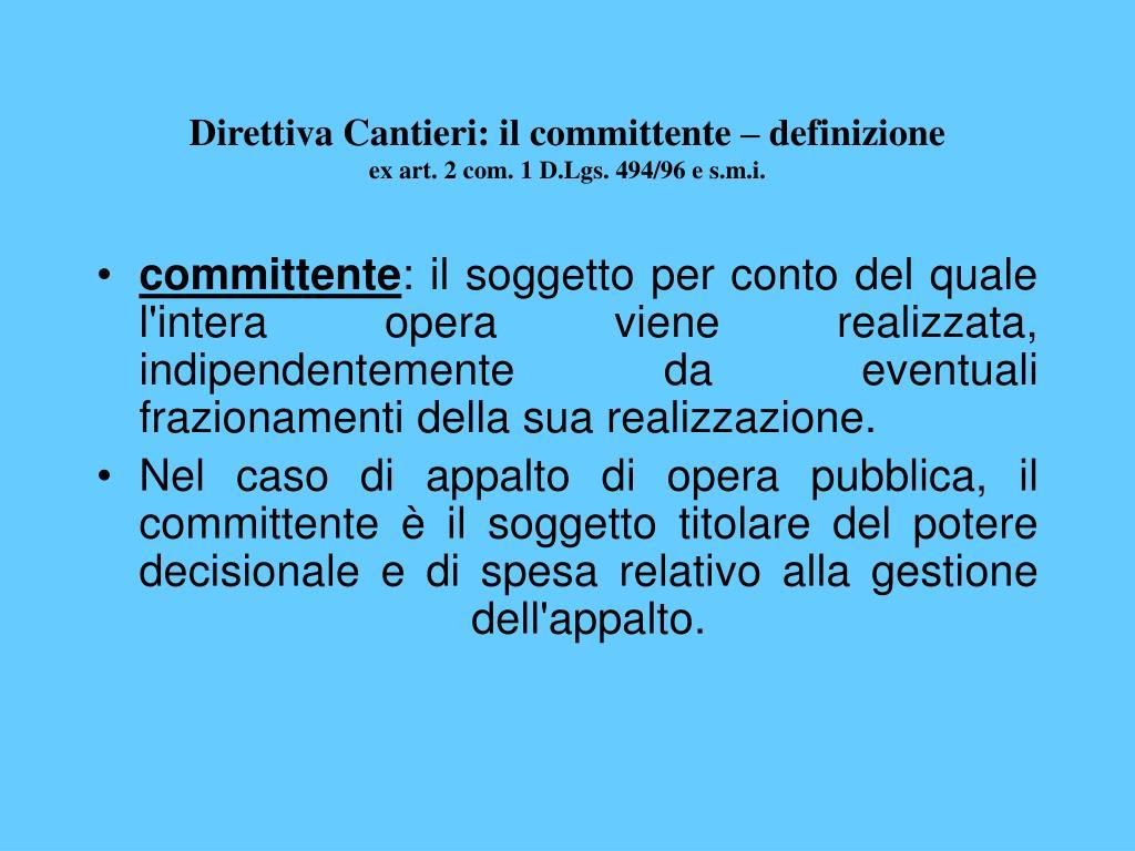 Direttiva Cantieri: il committente – definizione