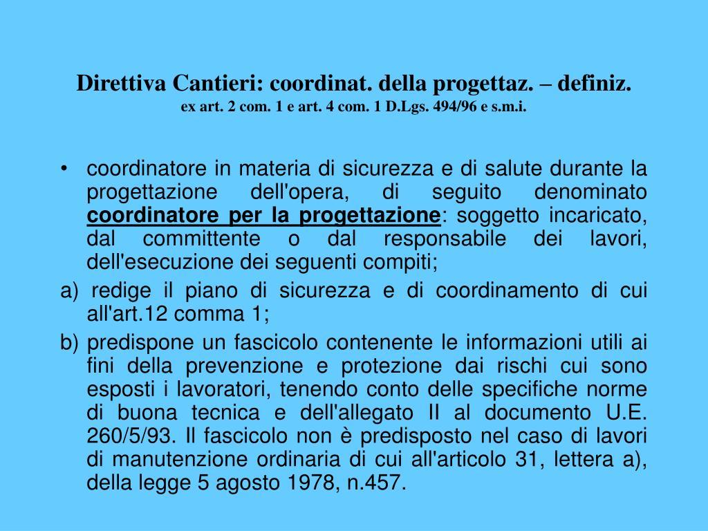 Direttiva Cantieri: coordinat. della progettaz. – definiz.