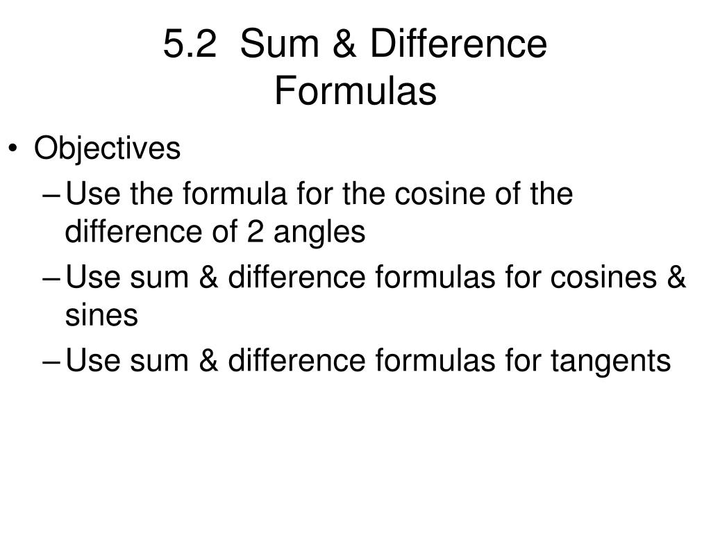 5.2  Sum & Difference