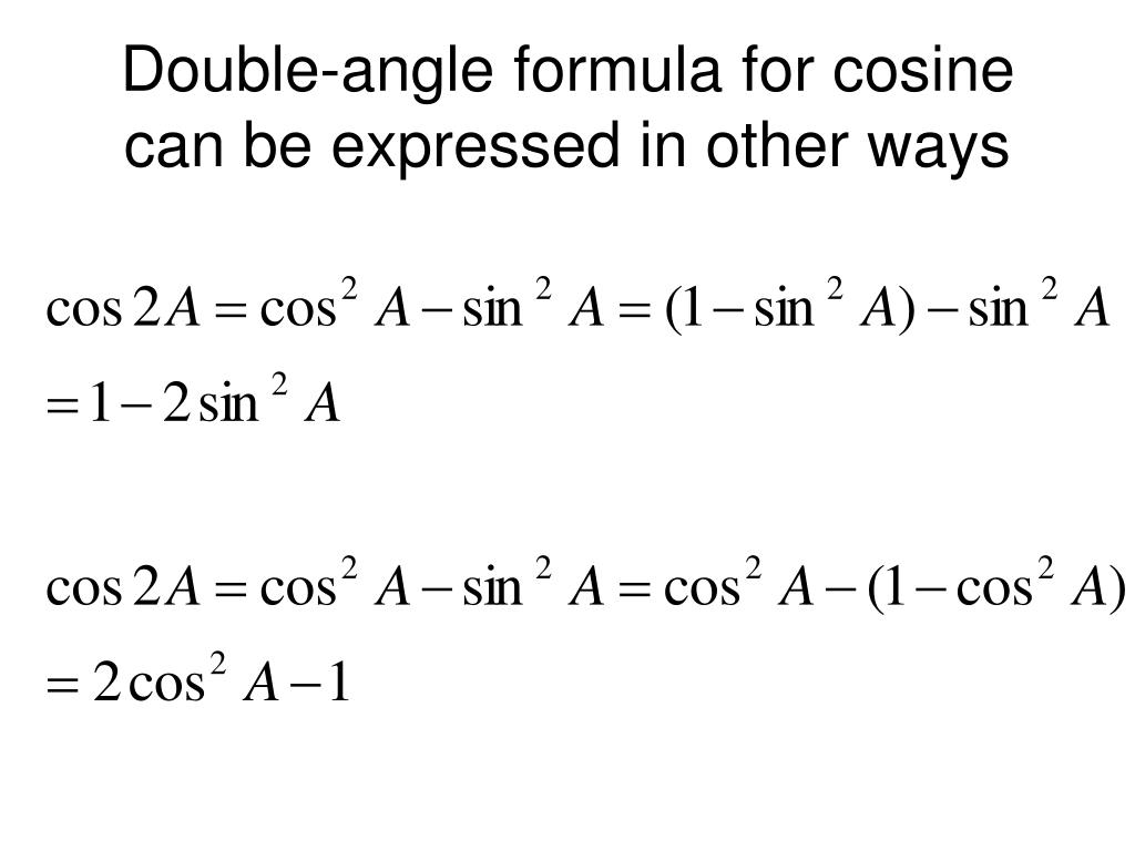 Double-angle formula for cosine can be expressed in other ways