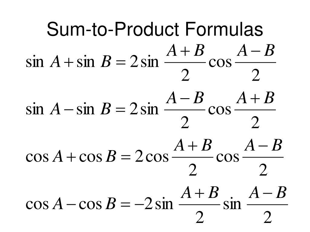 Sum-to-Product Formulas