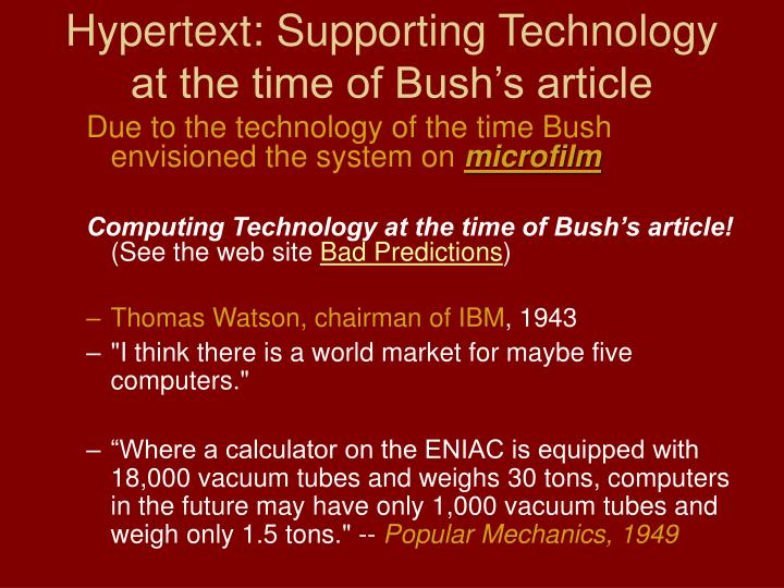 Hypertext: Supporting Technology at the time of Bush's article