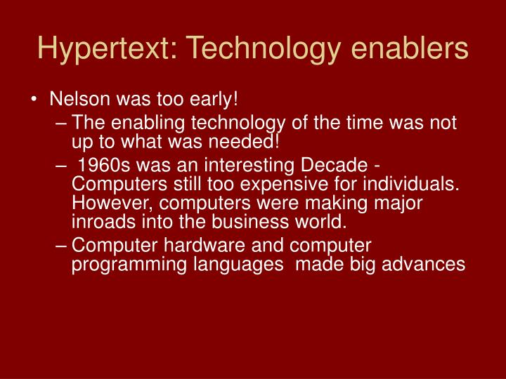 Hypertext: Technology enablers