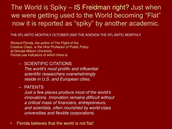 The World is Spiky –