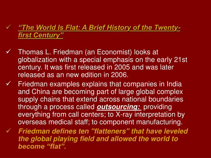 """The World Is Flat: A Brief History of the Twenty-first Century"""