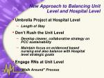 new approach to balancing unit level and hospital level
