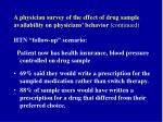 a physician survey of the effect of drug sample availability on physicians behavior continued71