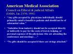 american medical association council on ethical judicial affairs jama jan 23 30 1991