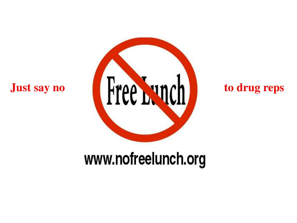 Just say no                     to drug reps