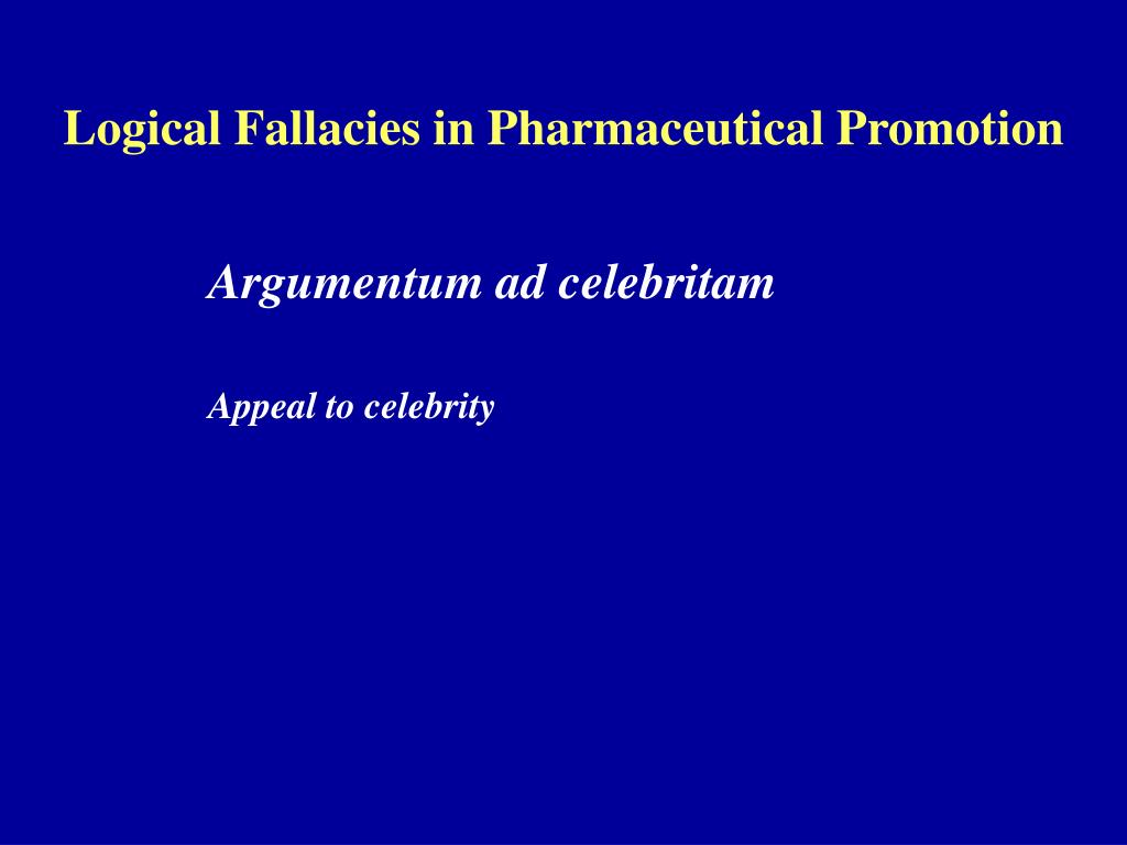 Logical Fallacies in Pharmaceutical Promotion