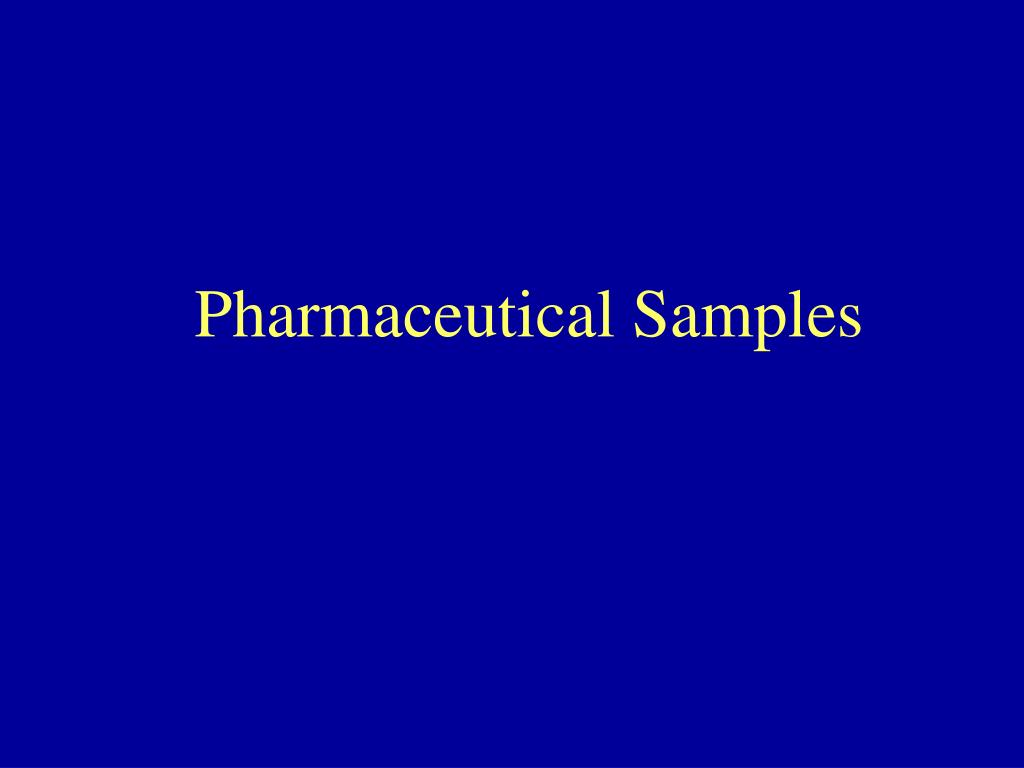 Pharmaceutical Samples