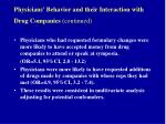physicians behavior and their interaction with drug companies continued46