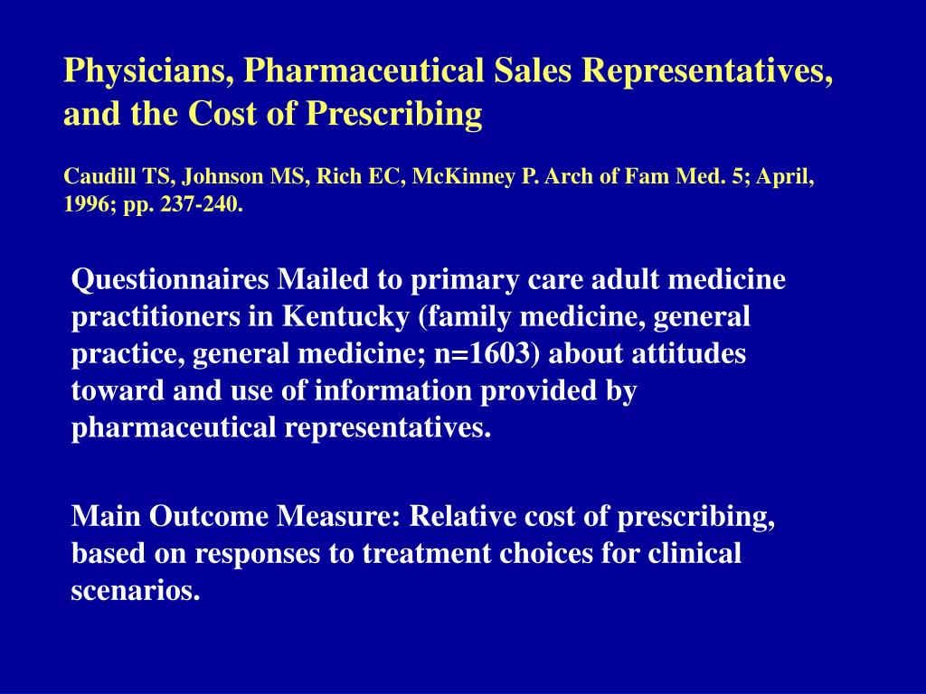 Physicians, Pharmaceutical Sales Representatives, and the Cost of Prescribing