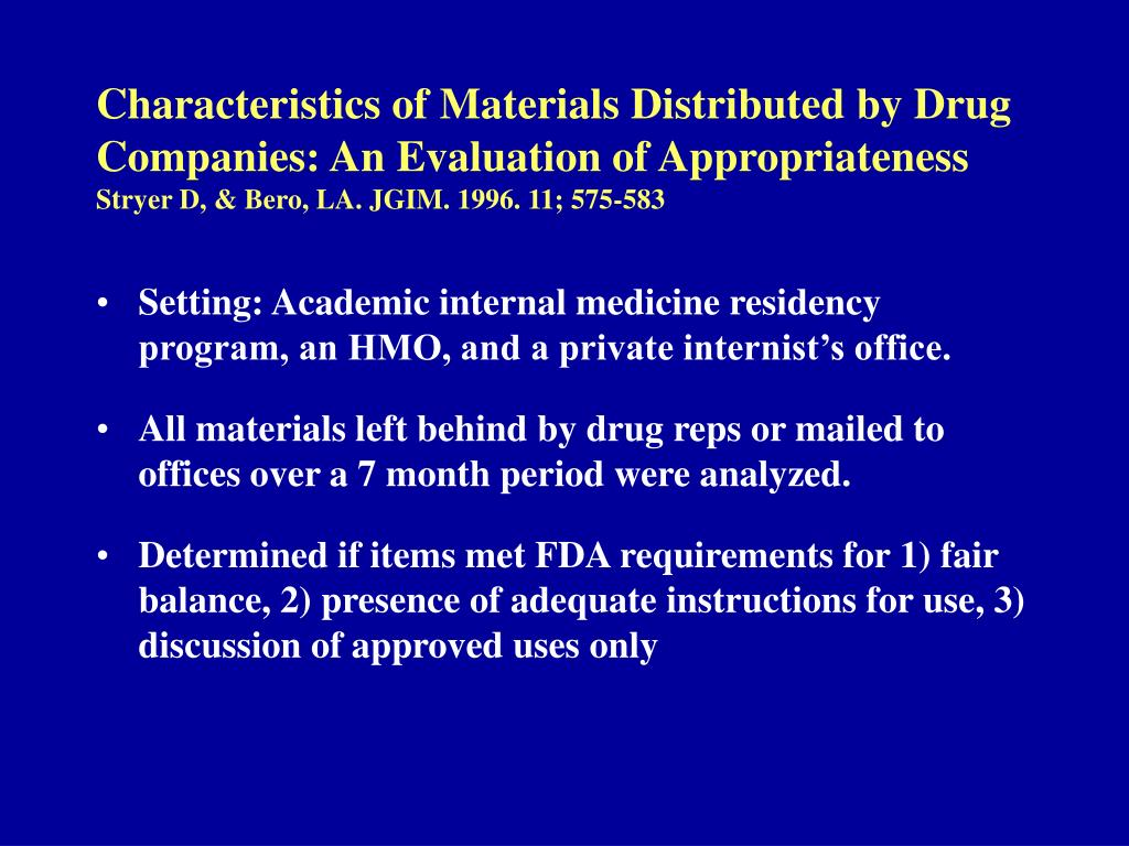 Characteristics of Materials Distributed by Drug Companies: An Evaluation of Appropriateness