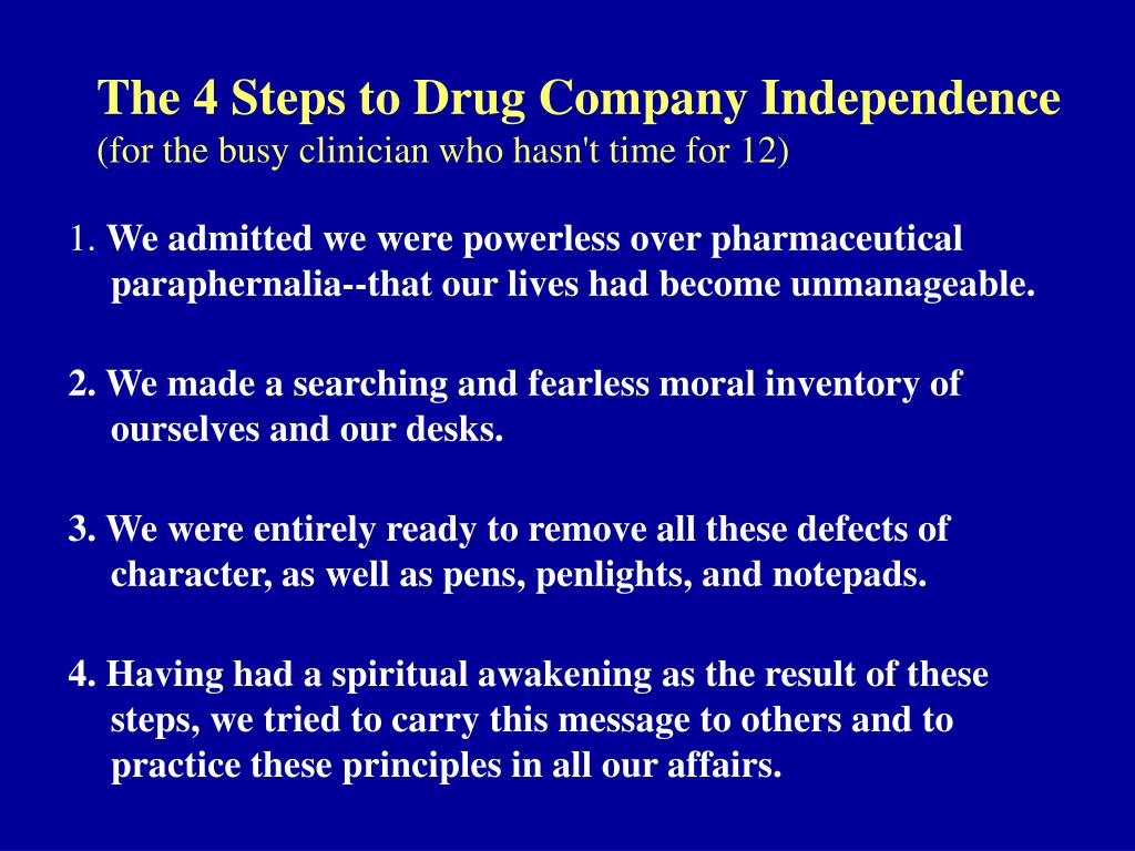 The 4 Steps to Drug Company Independence
