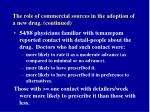 the role of commercial sources in the adoption of a new drug continued57