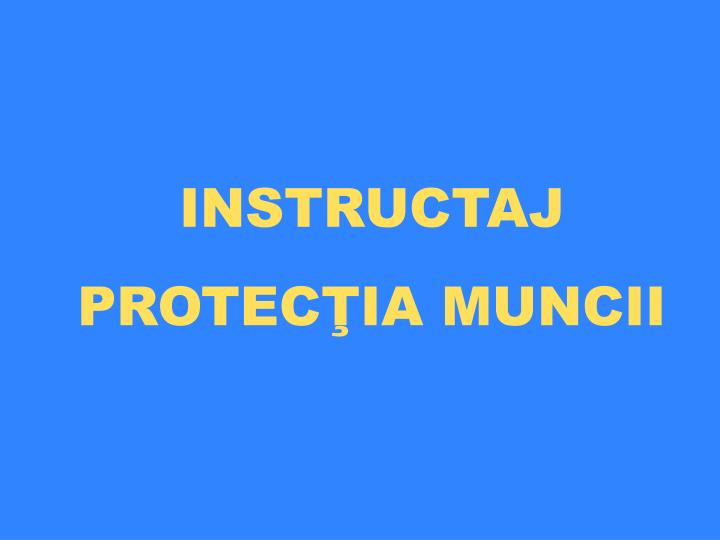 Instructaj protec ia muncii l.jpg