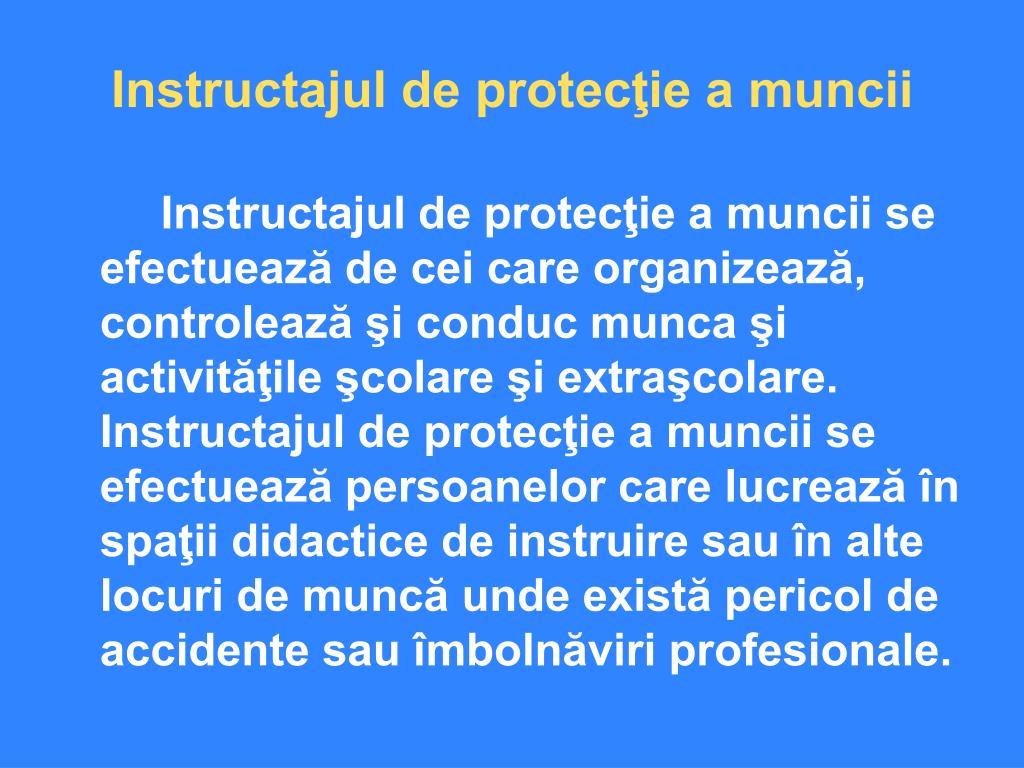 Instructajul de protecţie a muncii