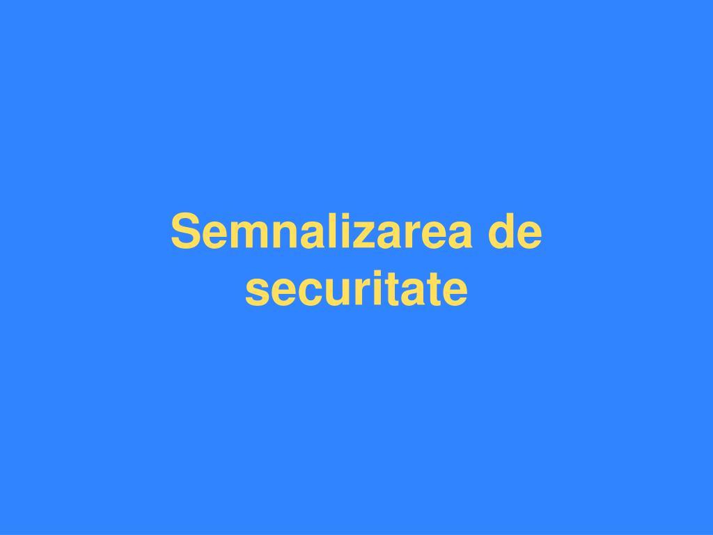 Semnalizarea de securitate