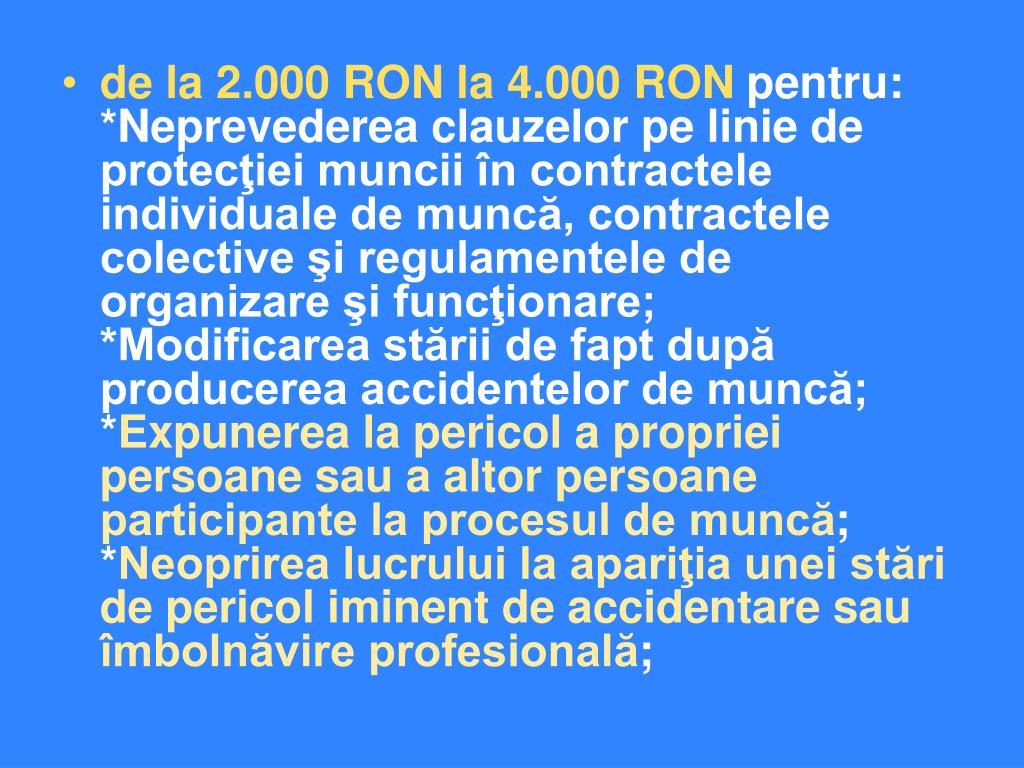 de la 2.000 RON la 4.000 RON