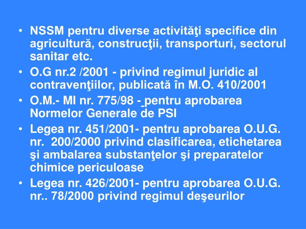 NSSM pentru diverse activităţi specifice din agricultură, construcţii, transporturi, sectorul sanitar etc.