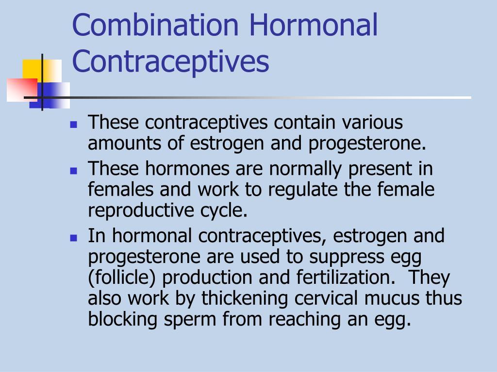 Combination Hormonal                  Contraceptives
