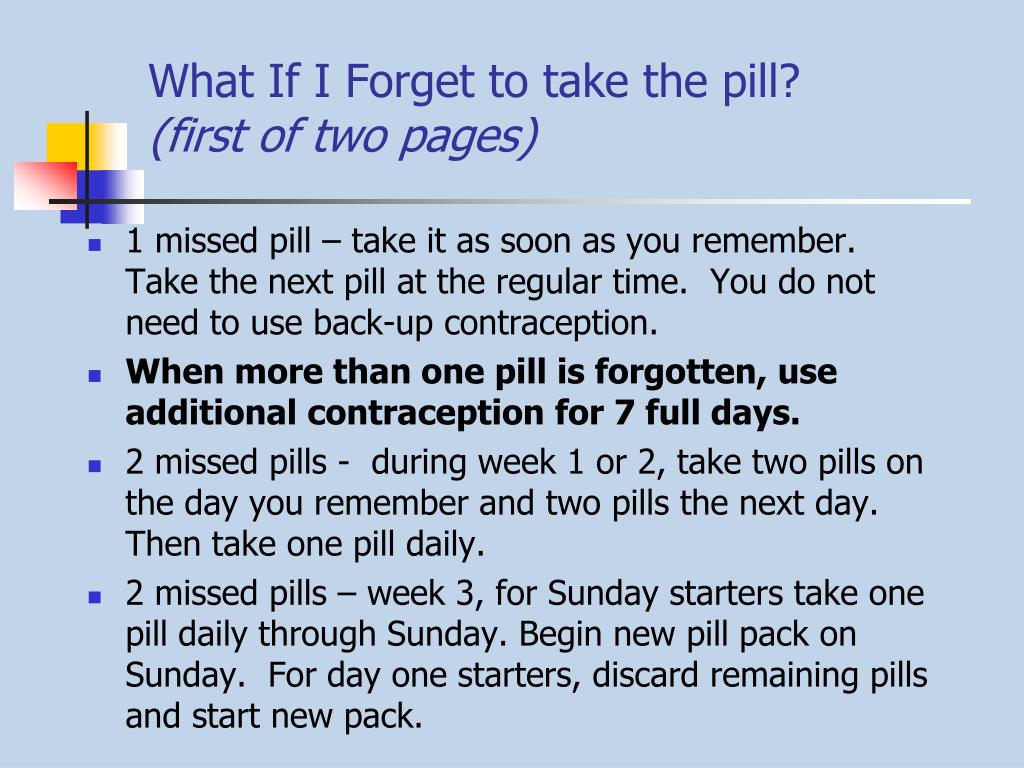 What If I Forget to take the pill?