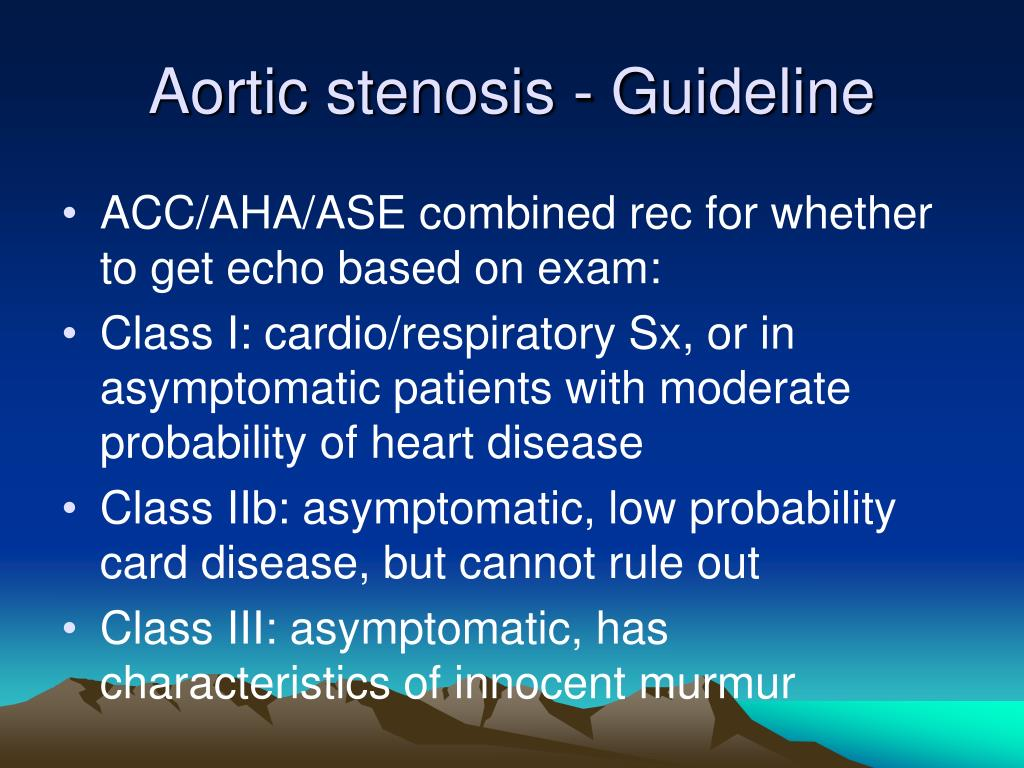 Aortic stenosis - Guideline