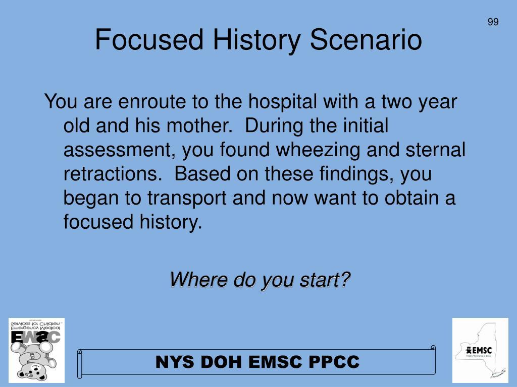 Focused History Scenario
