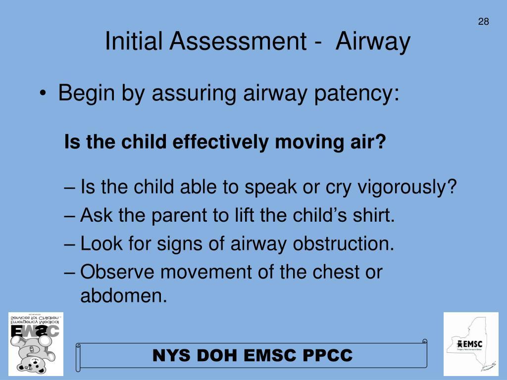 Initial Assessment -  Airway