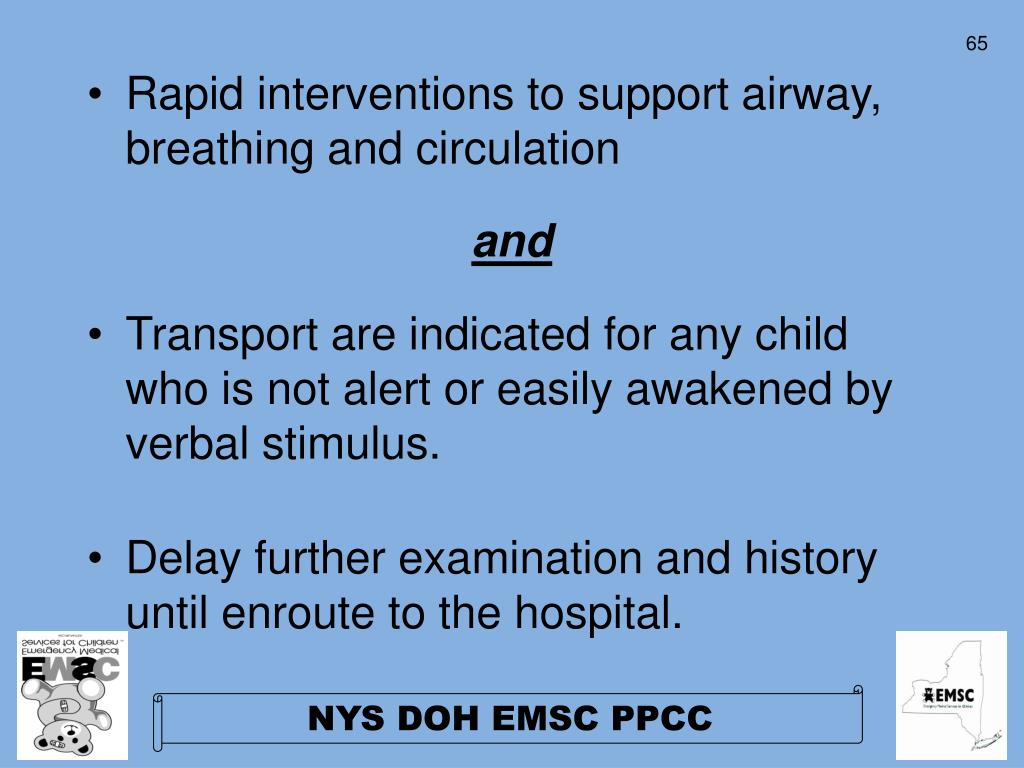 Rapid interventions to support airway, breathing and circulation