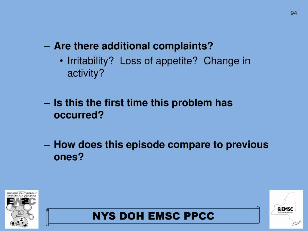 Are there additional complaints?