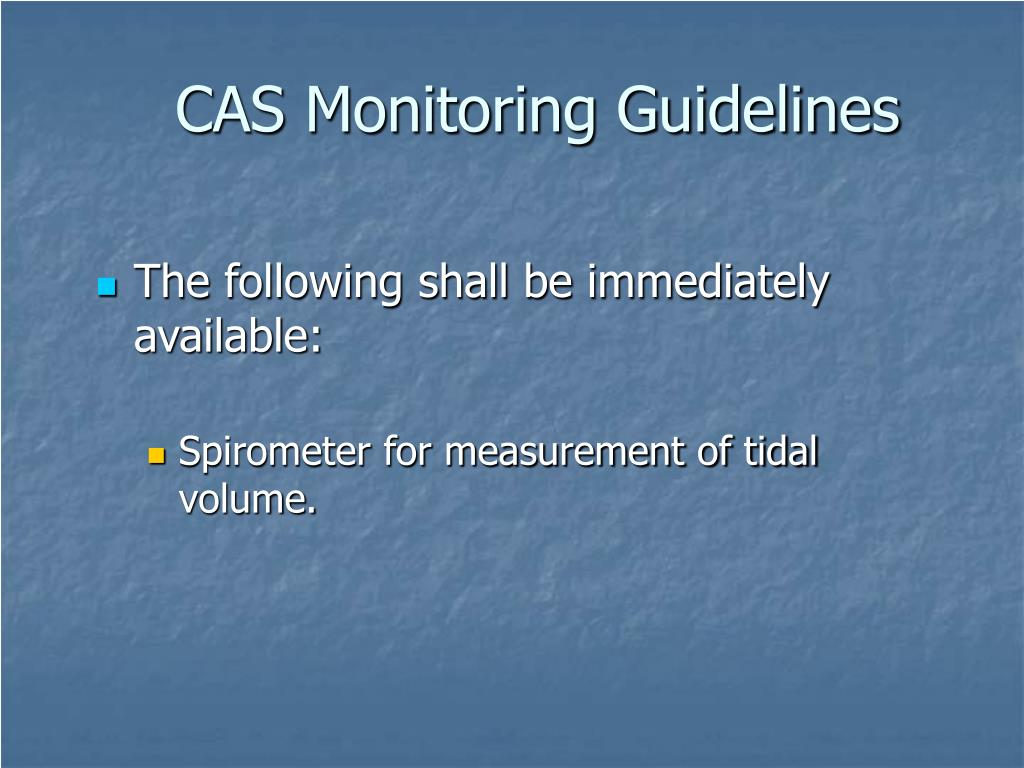CAS Monitoring Guidelines