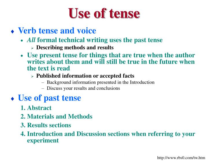 formal essay writing tense 07052016  basically, in any type of letter writing we usually present a present senerio so, its obvious you should use present tense but there are some sentences.