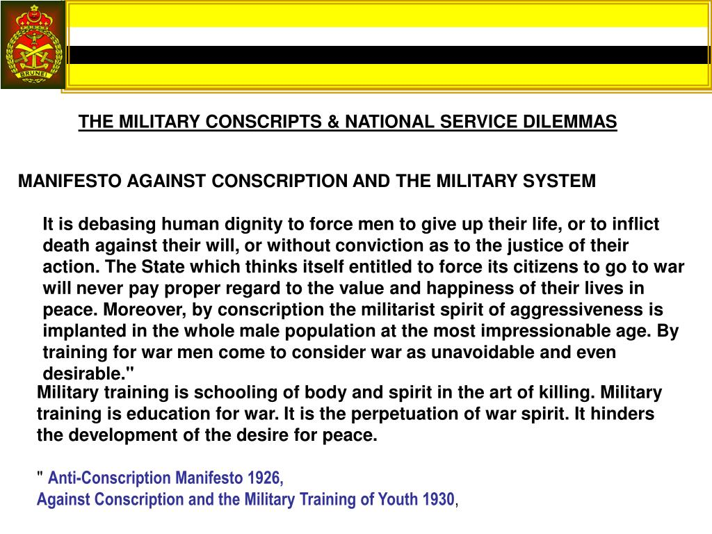 THE MILITARY CONSCRIPTS & NATIONAL SERVICE DILEMMAS